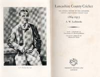 Lancashire County Cricket 1864-1953. The Official History of the Lancashire County &...