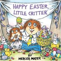 Happy Easter, Little Critter (Little Critter) (Look-Look) by  Mercer Mayer - Paperback - from Good Deals On Used Books and Biblio.com