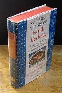 Mastering the Art of French Cooking  First Printing  August  1961