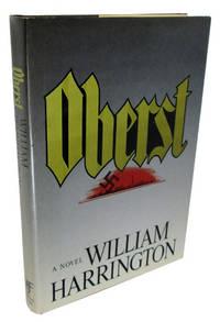 Oberst: A Novel