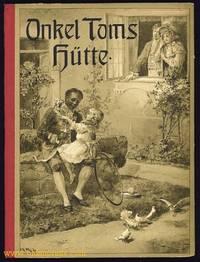 Onkel Toms Hutte oder Negerleben in den Sklavenstaaten von Nordamerika.  (Uncle Tom's Cabin)