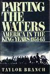 Parting the Waters America In the King Years 1954-63