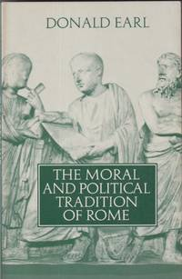 The Moral and Political Traditions of Rome