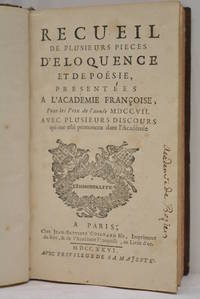 RECUEIL de plusieurs pièces d'éloquence et de poësie presentées...