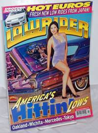 Low Rider: [aka Lowrider] vol. 19, #7, July, 1997: America's Hittin' Lows