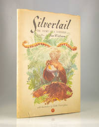 Silvertail. The Story of a Lyrebird