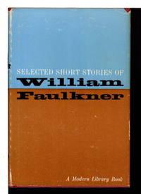 SELECTED SHORT STORIES OF WILLIAM FAULKNER.