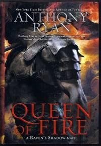 Queen of Fire.  A Raven's Shadow Novel