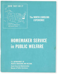 image of How They Do It: Homemaker Service in Public Welfare. The North Carolina Experience