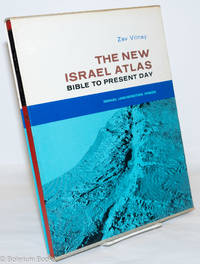 image of The New Israel Atlas: Bible to present day
