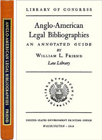 Anglo-American Legal Bibliographies. ISBN 1886363218