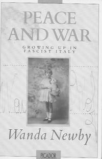 Peace and War: Growing Up in Fascist Italy