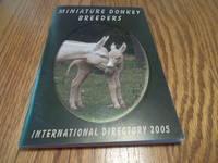 image of Miniature Donkey Breeders; International Directory 2005
