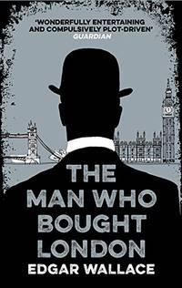 image of The Man Who Bought London (Hesperus Classics)