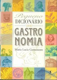 Pequeno Dicionario de Gastronomia