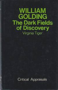 William Golding. The Dark Fields of Discovery