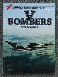 V BOMBERS.  WARBIRDS ILLUSTRATED NO. 35.
