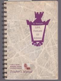 image of Le Francais : Lire, Parler Et Ecire Teacher's Manual
