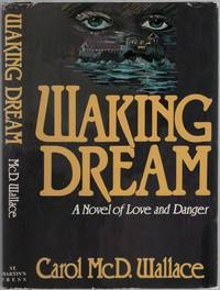Waking Dream: A Novel of Love and Danger