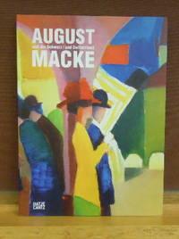 August Macke und die Schweiz / and Switzerland