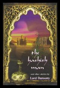 THE HASHISH MAN - and Other Stories
