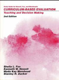 Curriculum Based Evaluation: Teaching and Decision Making