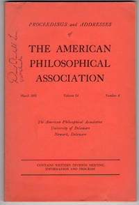 Proceedings and Addresses of the American Philosophical Association March 1981, Volume 54, Number 4