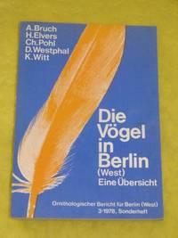 Die Vögel in Berlin (West), Ein Übersicht