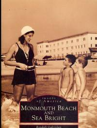 MONMOUTH BEACH AND SEA BRIGHT: IMAGES OF AMERICA