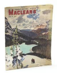 Maclean's - Canada's National Magazine, June 15, 1947 - The Divorce Racket / Oil Boom-Town Leduc, Alberta