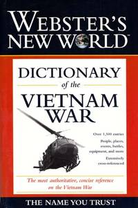 Webster's New World Dictionary of the Vietnam War
