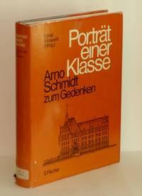 Portrat Einer Klasse: Arno Schmidt Zum Gedenken