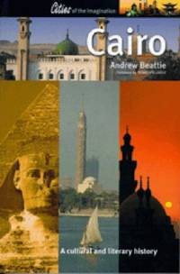 Cairo: A Cultural and Literary History
