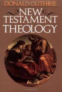 image of New Testament Theology (Guthrie New Testament Reference Set)