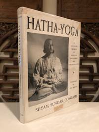 Hatha-Yoga  An Advanced Method of Physical Education and Concentration