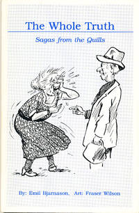 The Whole Truth Sagas from the Quills