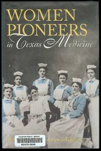 image of Women Pioneers in Texas Medicine