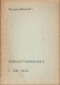 Indian Thoughts: I Am Old
