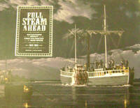 Full Steam Ahead:  Reflections on the Impact of the First Steamboat on the  Ohio River, 1811-2011