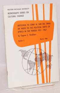 Abyssinia to Zona al sur del DRAA: an index to the political units of Africa in the period 1951 - 1967