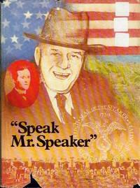 Speak, Mr. Speaker