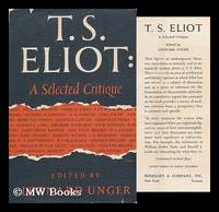 T. S. Eliot; a Selected Critique