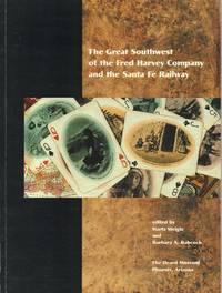 Great Southwest of the Fred Harvey Company and the Santa Fe Railroad, The