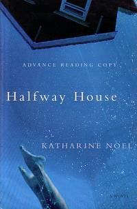 Halfway House - A Novel
