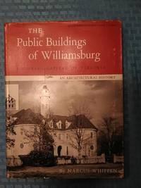 The Public Buildings of Williamsburg