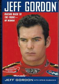 image of Jeff Gordon: Racing Back to the Front--My Memoir