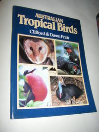 Australian Tropical Birds. A Selected Portfolio