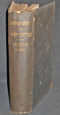 image of Report of the Commissioner of Agriculture for the Year 1869