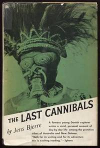 THE LAST CANNIBALS. Translated From The Danish By Estrid Bannister