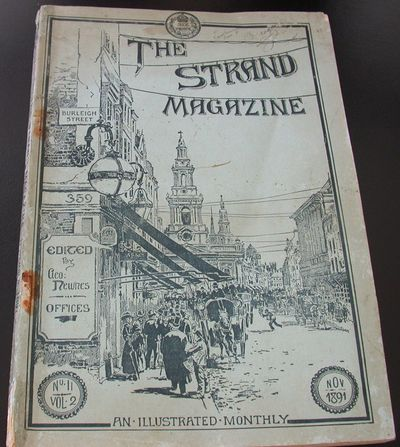 Strand, 1891. 1st Edition. Soft cover. Very Good/No Jacket. The first appearance of this classic She...